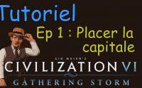 Tutoriel - Civilization 6 (Divinité)   Ep 1 : Les bases   Memoria FR