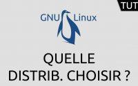 Tutoriel GNU/Linux - quelle distribution choisir ?
