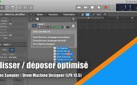 Tutoriel Logic Pro 10.5 (en Français): Glisser / déposer optimisé (Sampler & Drum Machine Designer).