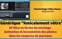"""Tutoriel MVD 2020: AMICALEMENT VOTRE """"5# mise en forme du montage"""""""