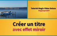 Tutoriel MVD 2020: Créer un titre avec un effet de miroir