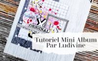 Tutoriel Mini Album par Ludivine