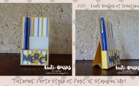 *Tutoriel* Porte Stylo et Post-it Stampin' Up!