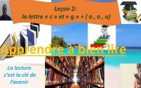 "apprendre à lire -Leçon 2 ""c"" ""g"" + ( a , o, u) prof AKBAB"