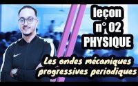 leçon 02 physique BIOF - Les ondes mécaniques progressives périodiques