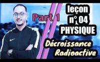 leçon 04 physique BIOF - Décroissance Radioactive Part 01