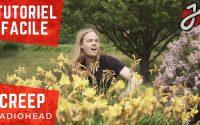 APPRENDRE À JOUER «CREEP» DE RADIOHEAD EN VERSION ACOUSTIQUE ET FACILE - Cours de guitare