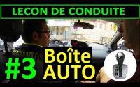 Boite AUTOMATIQUE - Leçon de conduite #3