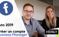 Comment créer un compte Facebook Business Manager - Tutoriel 2019