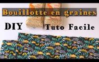 Coudre une Bouillotte Sèche - Tutoriel DIY - Bouillotte avec des graines