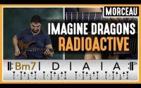 Cours de Guitare : Apprendre Radioactive de Imagine Dragons