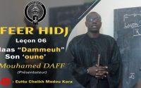 "FERR HIDJ : Leçon 6 Mass ""Dammeuh"" Son : ""oune"" : Mouhamed DAFF (Présentateur"