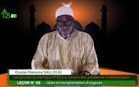 FIQH - Leçon N°2: Islam et transplantation d'organes | Oustaz Harouna SALL