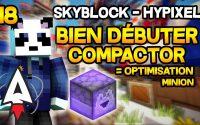 Hypixel Skyblock - Bien débuter #18 - Compactor = Optimisation - Tutoriel, Guide | Alvegar