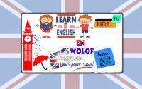 L'anglais pour tous en wolof leçon 32 sur Rida Tv la chaîne qui vous satisfait.