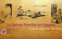 La Sainte Famille en Egypte – Leçon pour les familles | Visions de Maria Valtorta
