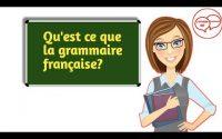 La grammaire française/Leçon #14