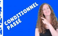 Le conditionnel passé - leçon de français - French lesson