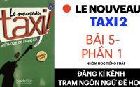 Le nouveau taxi 2   Leçon 5: Parisiens, qui êtes-vous ( Phần 1)