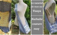 Le tutoriel de mon sac fourre tout : Visaya / Nathalie couture easy