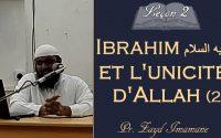 [Leçon 2] Ibrahim عليه السلام et le Tawhid | Zayd Imamane