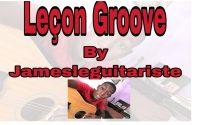 Leçon Groove by_ James_Le_Guitariste_. G (Majeur)