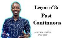 Leçon n°8: Past Continuous
