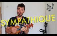 Sympathique (Je ne veux pas travailler) - tutoriel ukulélé français - Pink Martini (facile)