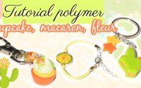 TUTORIEL POLYMÈRE - Macaron cactus, cupcake, fleur | Semaine Créative with @CREASTELLA