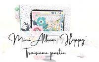 """TUTORIEL SCRAPBOOKING ✂ Mini - Album """"HAPPY"""" 😍100% Action TROISIÈME PARTIE."""