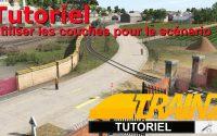 Trainz - Tutoriel - Utiliser les couches dans un scénario