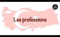 Turc Leçon 12 : Les professions. 🇹🇷