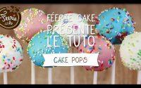 Tutoriel : Comment faire des cake pops ? 🍭