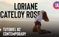 Tutoriel Danse 82 | Chorégraphie «Tear myself apart » par Loriane Cateloy Rose