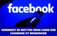 [Tutoriel] Hors ligne Facebook Messenger-comment se mettre hors ligne sur Facebook et Messenger 2020