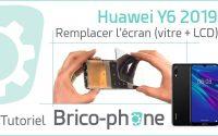 Tutoriel Huawei Y6 2019 : changer l'écran (vitre + LCD)