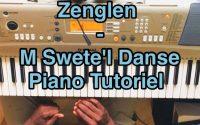 Zenglen - M Swete l Danse (Piano Tutoriel, Accords + Solo) |Comment Jouer M Swete l Danse de Zenglen