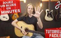 APPRENDRE À JOUER UN BLUES EN 5 MINUTES - Cours de Guitare Gratuit