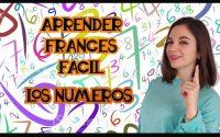 APRENDER FRANCÉS FÁCIL - Leçon 5 - Los números
