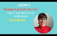 Cours d'espagnol [GRATUIT] 💥pour débutants: ESPAGNOL CHEZ TOI. Leçon 5: Mes goûts et mes préférences
