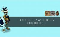 [DOFUS] Tutoriel / Astuces priorités Croisement /Ebène / Bombarde En Roublard