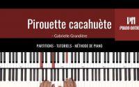 Il était un petit homme | Pirouette cacahuète (Partition facile - tutoriel - Méthode Piano livre 2)