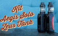 Kit Aegis Solo Zeus Tank Geek Vape | Tutoriel FR
