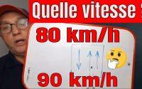 LEÇON 91 _ RÉVISION : LIMITATION DE VITESSE, 90 km/h ou 80 km/h ?