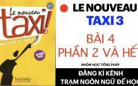 Le nouveau taxi 3 | Leçon 4: Arrêt sur... | La télé-réalité (Phần 2 và hết)