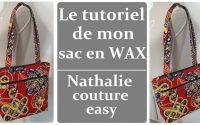 Le tutoriel de mon sac en Wax /nathalie couture easy