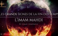 [Leçon #12] L'Imam Mahdi | Zayd Imamane