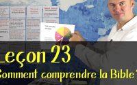 Leçon 23: Comment comprendre la Bible? - Pioneer School - Français