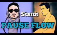 PAUSE FLOW - LEÇON [ Statut Whatssap ]