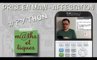 PYTHON : Prise en main - Affectation - Tutoriel TI-83 Premium